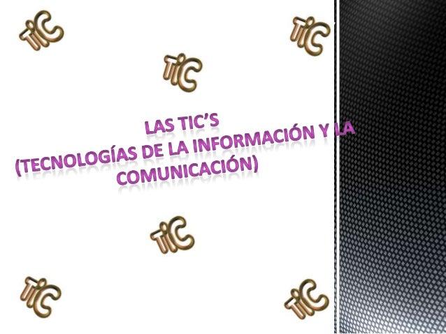  Son tecnologías de la información y de comunicaciones, constan de equipos deprogramas informáticos y medios de comunicac...