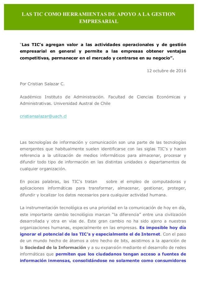 """""""Las TIC's agregan valor a las actividades operacionales y de gestión empresarial en general y permite a las empresas obte..."""