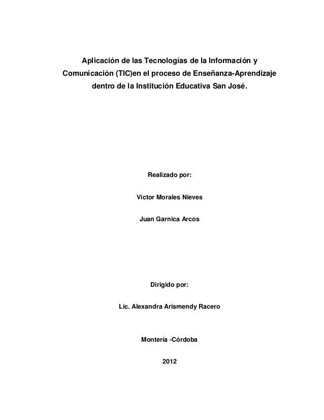 Aplicación de las Tecnologías de la Información yComunicación (TIC)en el proceso de Enseñanza-Aprendizaje       dentro de ...