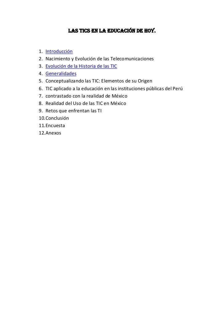 LAS TICS EN LA EDUCACIÓN DE HOY.<br />Introducción<br />Nacimiento y Evolución de las Telecomunicaciones<br />Evolución de...