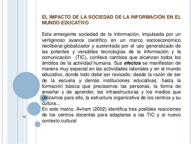 Las tics en nuestra sociedad y Educación Slide 2