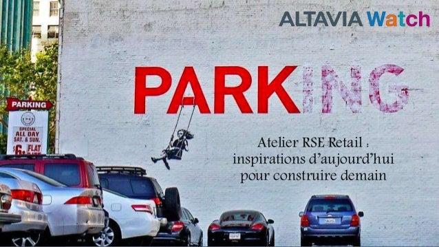 ALTAVIA Recommandation stratégique 1 Atelier RSE Retail : inspirations d'aujourd'hui pour construire demain