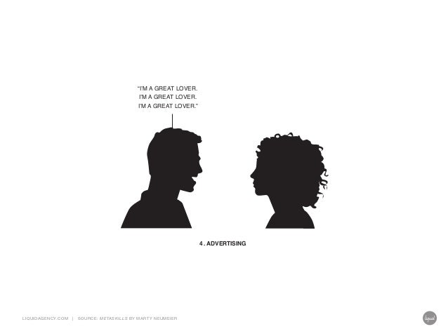 """I'M A GREAT LOVER. I'M A GREAT LOVER.  I'M A GREAT LOVER.""  4. ADVERTISING  LIQUIDAGENCY.COM  |  SOURCE: ME TASKILLS BY M..."