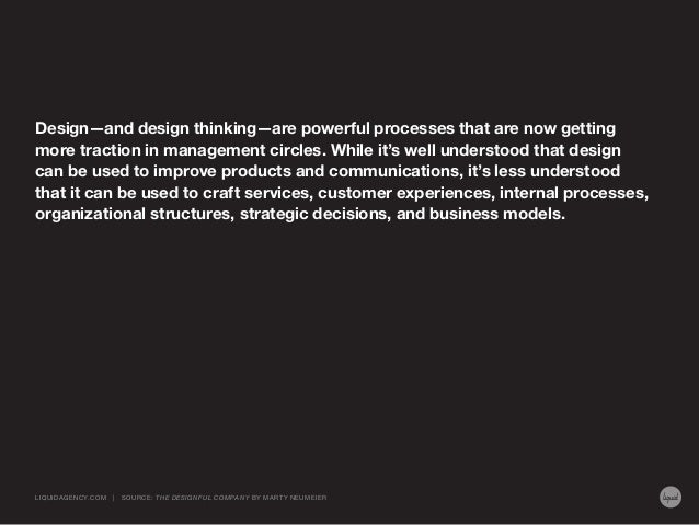 Design—and design thinking—are powerful processes that are now getting more traction in management circles. While it's wel...