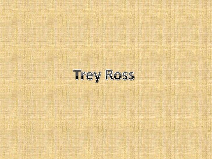 Trey Ross<br />