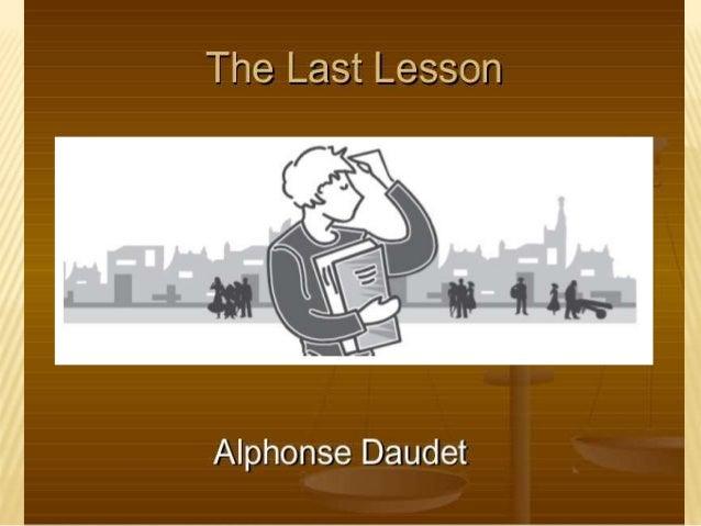 the last lesson alphonse daudet The last lesson, alphonse daudet, the perfect library des milliers de livres avec la livraison chez vous en 1 jour ou en magasin avec -5% de réduction.
