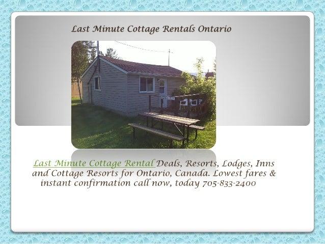 Last Minute Cottage Rental Ontario