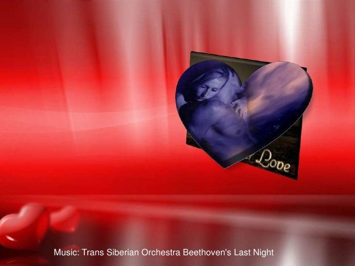 Last Night<br />Music: Trans Siberian Orchestra Beethoven's Last Night<br />
