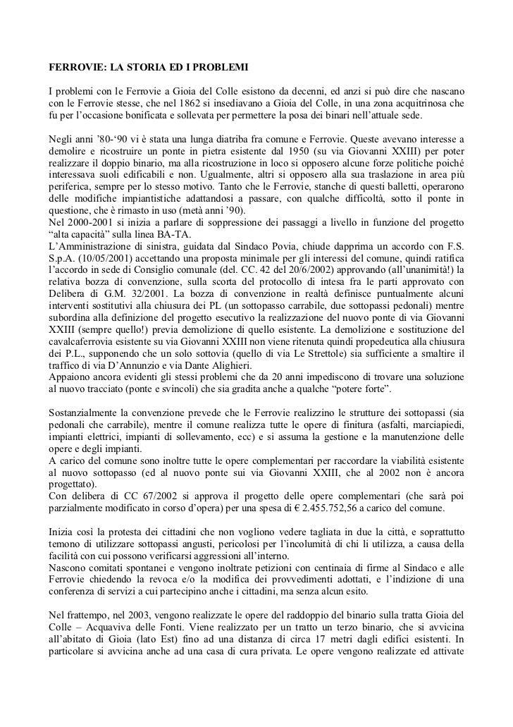FERROVIE: LA STORIA ED I PROBLEMII problemi con le Ferrovie a Gioia del Colle esistono da decenni, ed anzi si può dire che...