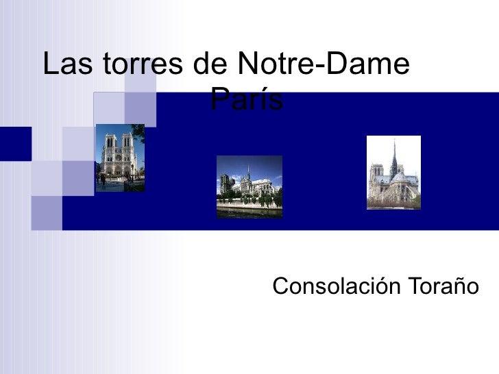 Las torres de Notre-Dame  París Consolación Toraño