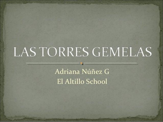 Adriana Núñez G El Altillo School