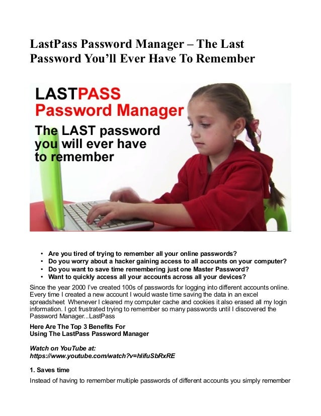 LastPass Password Manager – The Last Password You'll Ever Have To Remember • Are you tired of trying to remember all your ...