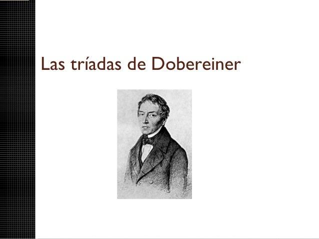 Las tríadas de Dobereiner