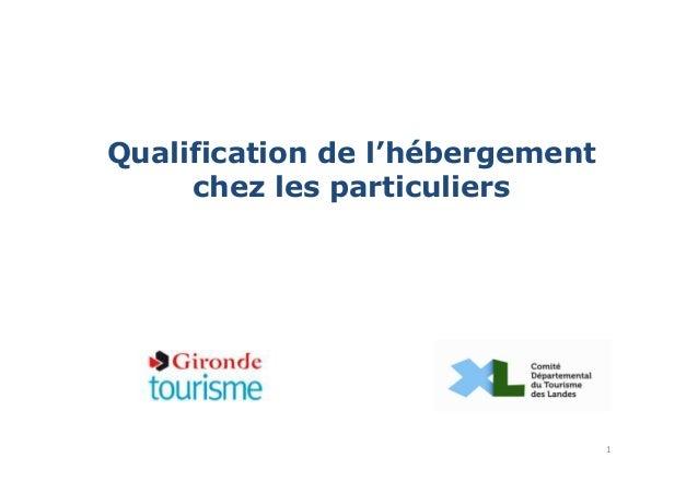Qualification de l'hébergement chez les particuliers 1