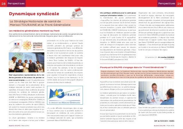 29 Bulletin SNJMG Bulletin SNJMG Dynamique syndicale TOURAINE Les médecins généralistes montent au front Neuf organisation...