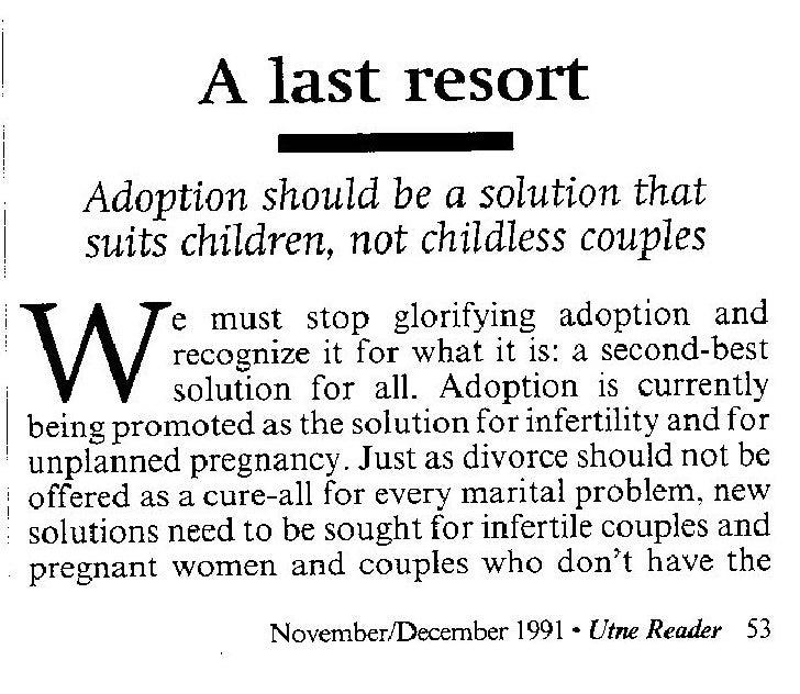 A last resort      Adoption should be a solution that      suits children, not childless couples       W             e mus...