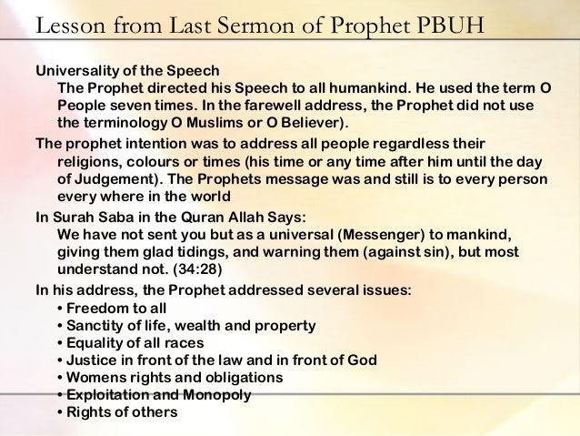 the last sermon of the holy The farewell address of the holy prophet muhammad pbuh ~ the islamic  charter of humanity ~ [with an analysis by syed mumtaz ali].
