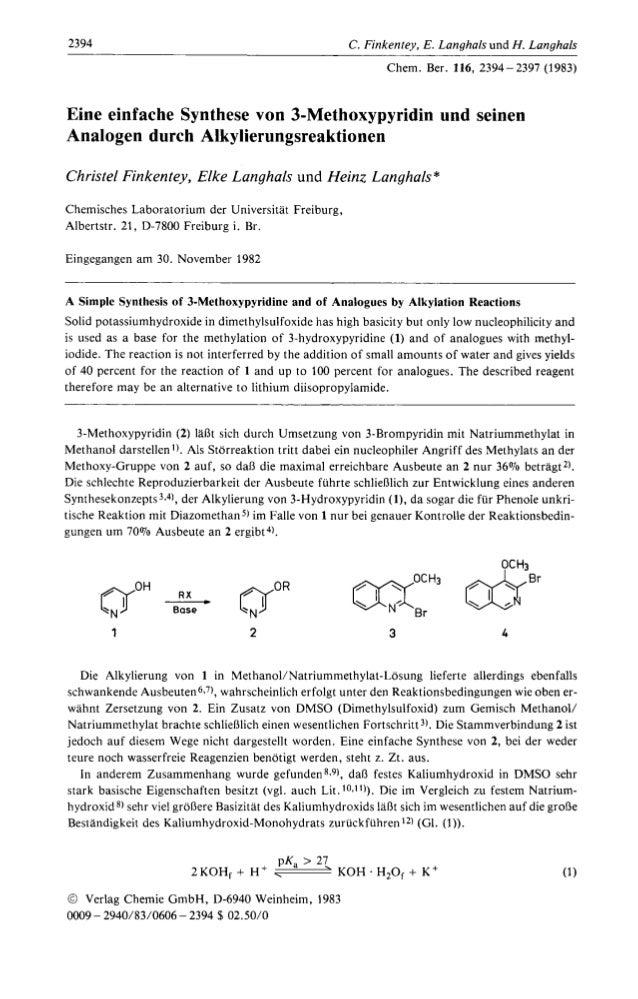 2394 C. Finkentey, E. Langhals und H. Langhals Chem. Ber. 116, 2394-2397 (1983) Eine einfache Synthese von 3-Methoxypyridi...