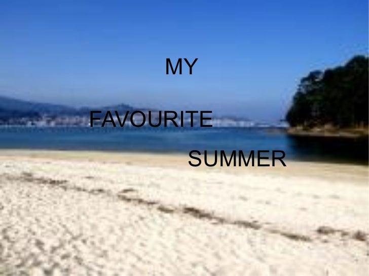 MYFAVOURITE       SUMMER