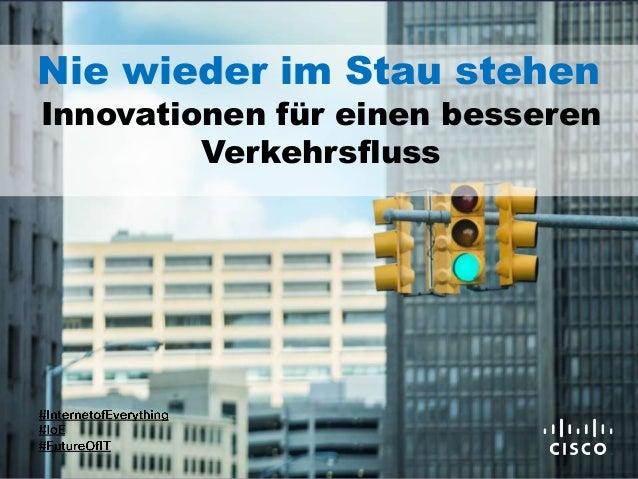 Nie wieder im Stau stehen Innovationen für einen besseren Verkehrsfluss