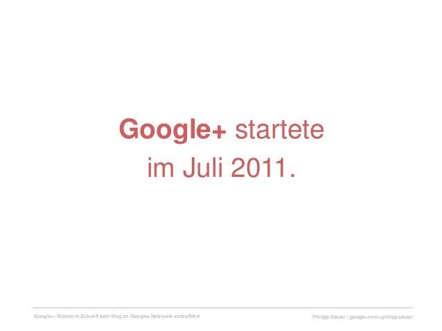 Google+: Warum in Zukunft kein Weg an Googles Netzwerk vorbeiführt Slide 2