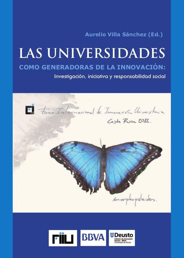 ISBN 978-84-940812-9-3  9 788494 081293  Aurelio Villa Sánchez (Ed.)  Aurelio Villa Sánchez (Ed.)  LAS UNIVERSIDADES COMO ...