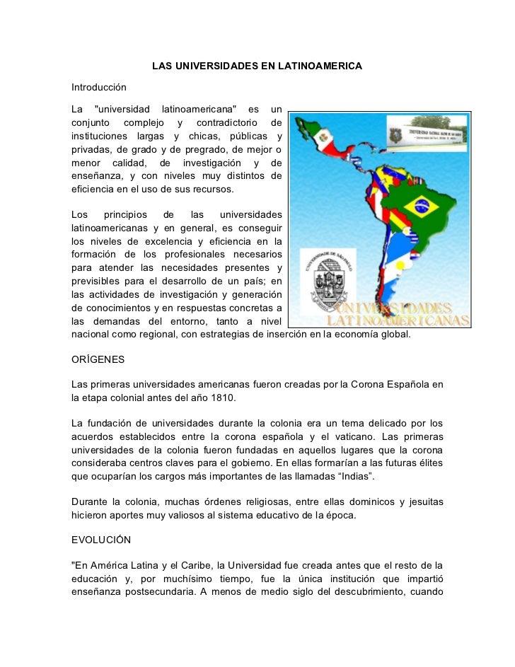 """LAS UNIVERSIDADES EN LATINOAMERICAIntroducciónLa """"universidad latinoamericana"""" es unconjunto complejo y contradictorio dei..."""