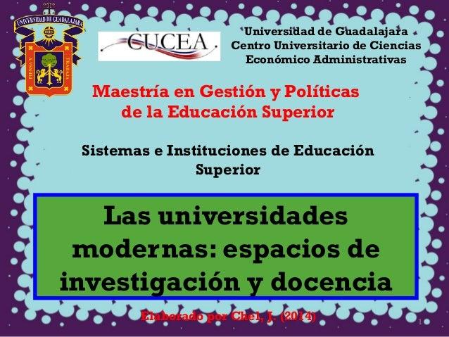 Universidad de Guadalajara  Centro Universitario de Ciencias  Económico Administrativas  Maestría en Gestión y Políticas  ...