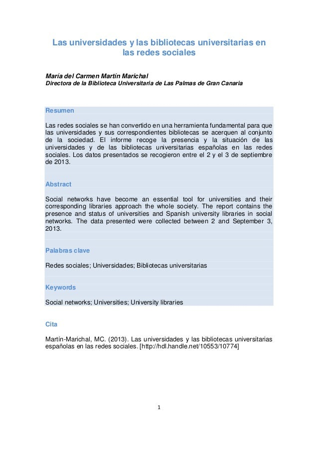 Las universidades y las bibliotecas universitarias en las redes sociales María del Carmen Martín Marichal Directora de la ...
