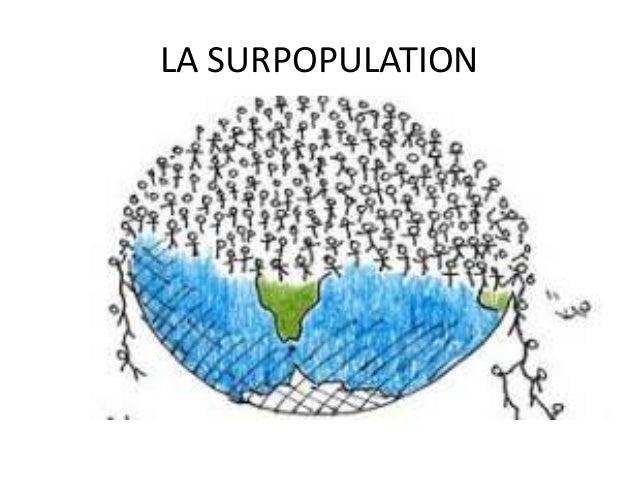 LA SURPOPULATION