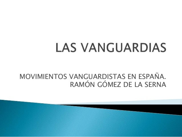 Las vanguardias for Tecnicas vanguardistas