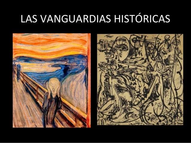 LAS VANGUARDIAS HISTÓRICAS
