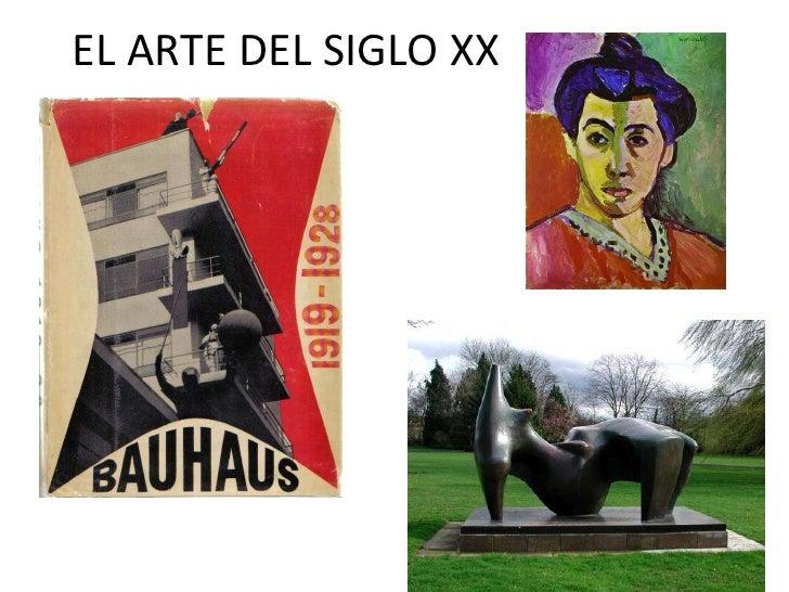 EL ARTE DEL SIGLO XX<br />