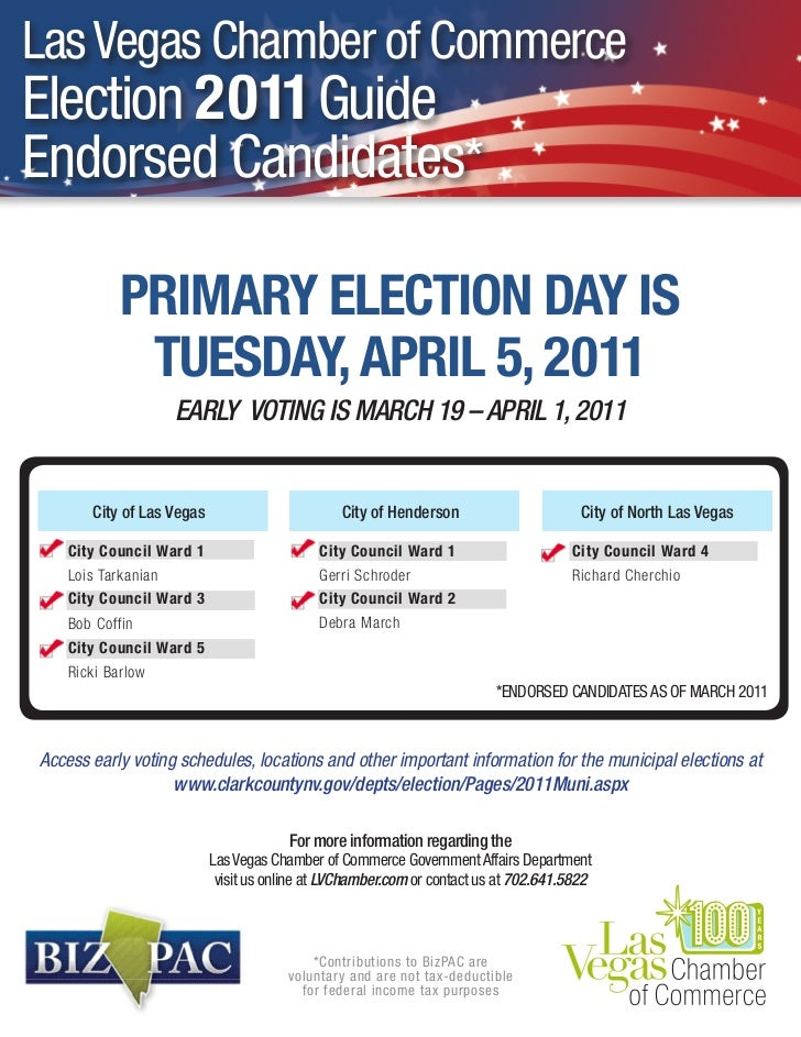 Las Vegas Chamber of CommerceElection 2011 GuideEndorsed Candidates*            PRIMARY ELECTION DAY IS             TUESDA...