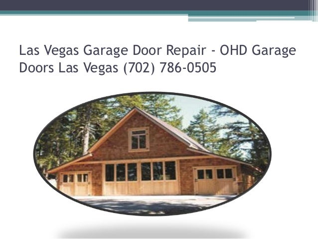 24 hour garage door repair las vegas one 24 hour garage