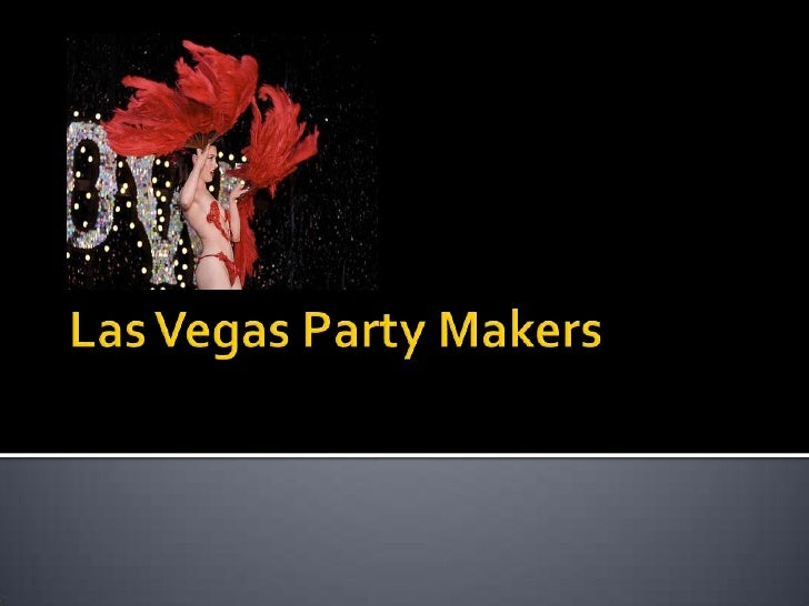 Las Vegas Party Makers<br />