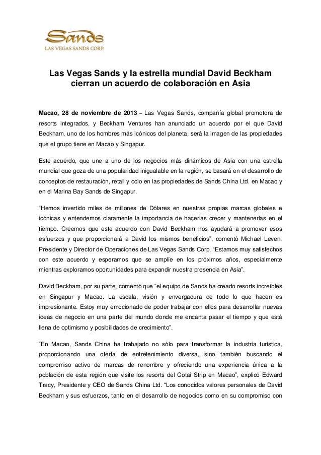 Las Vegas Sands y la estrella mundial David Beckham cierran un acuerdo de colaboración en Asia  Macao, 28 de noviembre de ...