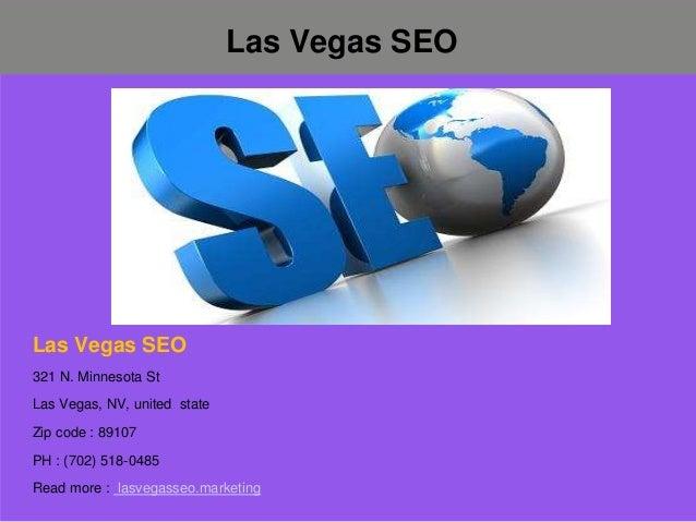Las Vegas SEO Las Vegas SEO 321 N. Minnesota St Las Vegas, NV, united state Zip code : 89107 PH : (702) 518-0485 Read more...