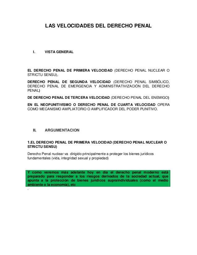 LAS VELOCIDADES DEL DERECHO PENAL I. VISTA GENERAL EL DERECHO PENAL DE PRIMERA VELOCIDAD (DERECHO PENAL NUCLEAR O STRICTU ...