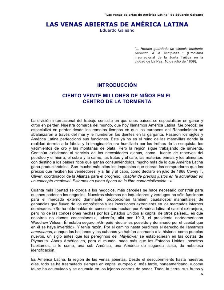 """""""Las venas abiertas de América Latina"""" de Eduardo Galeano           LAS VENAS ABIERTAS DE AMÉRICA LATINA                  ..."""