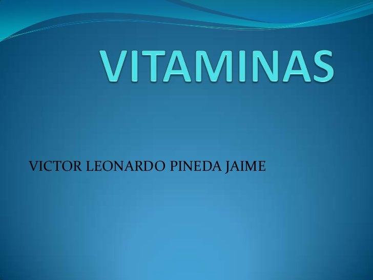 VICTOR LEONARDO PINEDA JAIME