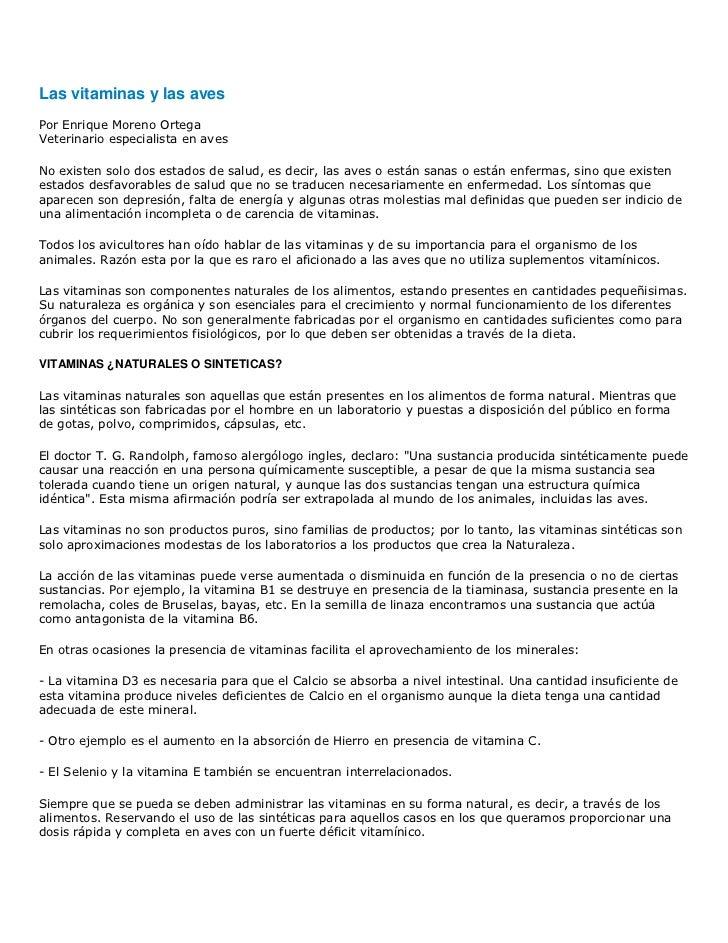 Las vitaminas y las avesPor Enrique Moreno OrtegaVeterinario especialista en avesNo existen solo dos estados de salud, es ...