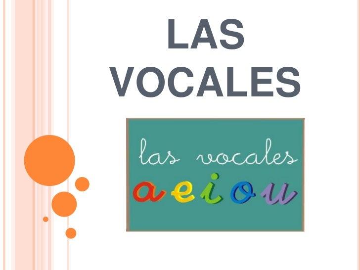 LAS VOCALES<br />