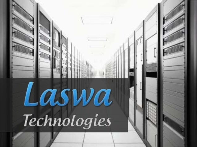 LASWA - Overview     Specialize in Server Management &     Staffing Services     Experienced Management team     committed...
