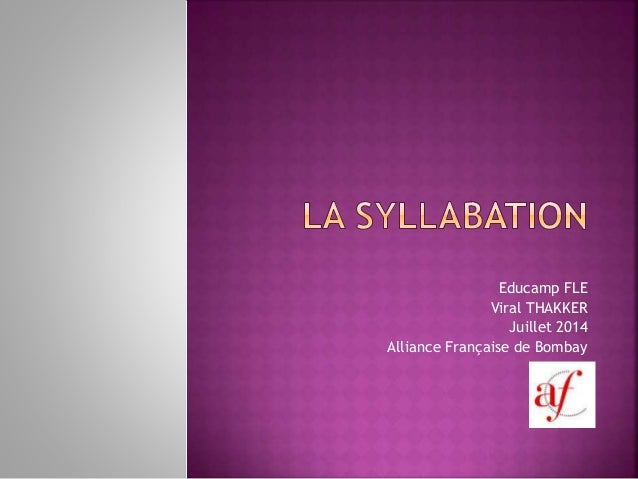 Educamp FLE Viral THAKKER Juillet 2014 Alliance Française de Bombay