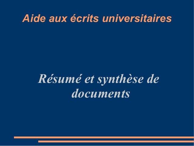 Aide aux écrits universitaires Résumé et synthèse de documents