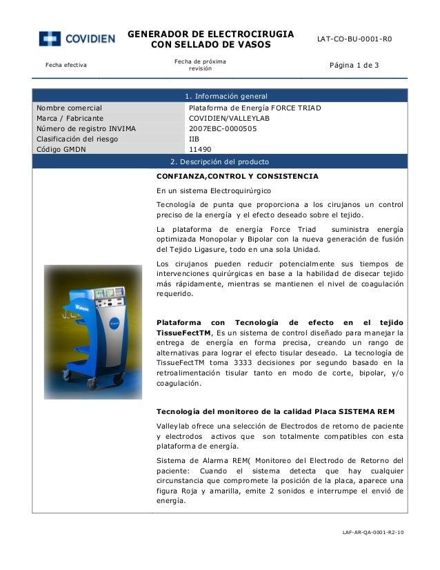 GENERADOR DE ELECTROCIRUGIA CON SELLADO DE VASOS LAT-CO-BU-0001-R0 Fecha efectiva Fecha de próxima revisión Página 1 de 3 ...