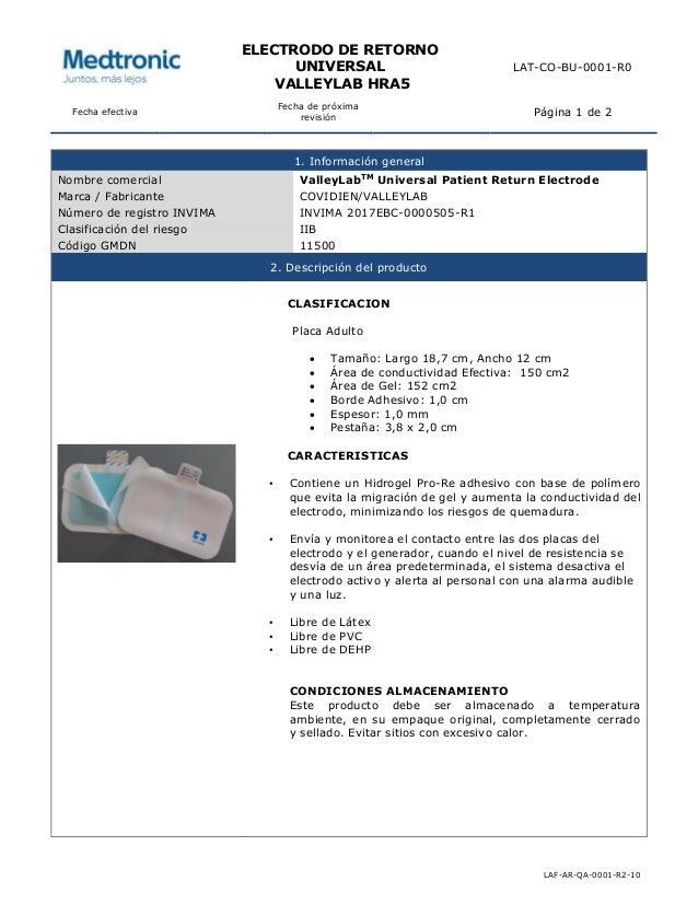 ELECTRODO DE RETORNO UNIVERSAL VALLEYLAB HRA5 LAT-CO-BU-0001-R0 Fecha efectiva Fecha de próxima revisión Página 1 de 2 LAF...