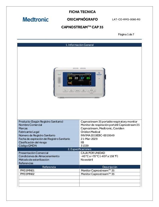 FICHA TECNICA OXICAPNÓGRAFO CAPNOSTREAMTM CAP 35 LAT-CO-RMS-0080-R0 Página 1 de 7 1. Información General Producto (Según R...