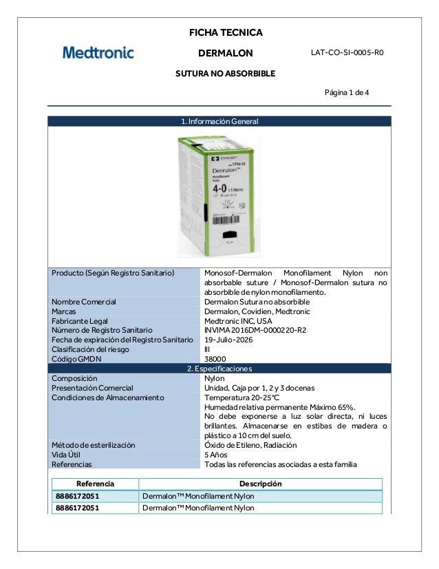 FICHA TECNICA DERMALON SUTURA NO ABSORBIBLE LAT-CO-SI-0005-R0 Página 1 de 4 1. Información General Producto (Según Registr...
